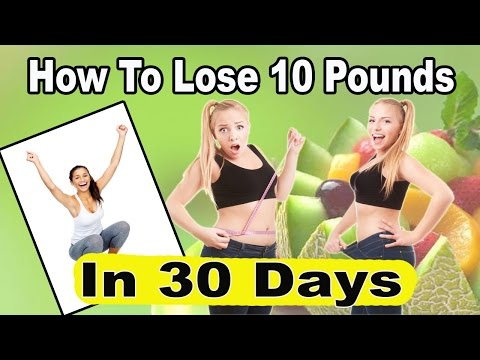 How To Lose 10 Pounds In 30 Days - AMAZINGLY Effective 3 Step Plan