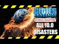 ALL 10.0 DISASTERS (Cities Skylines Natural Disasters)