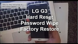 Lg G3 Hard Reset Password Removal Factory Restore How To