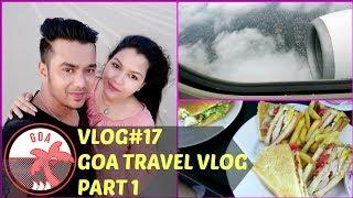 GOAVLOG/ VLOG#17 PART-1 /FUN FOOD FUN /INDIANGIRLCHANNEL TRISHA