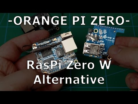 Orange Pi Zero | Raspberry Pi Zero W alternative