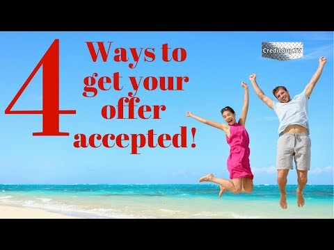4 ways to get your offer accepted on a house.