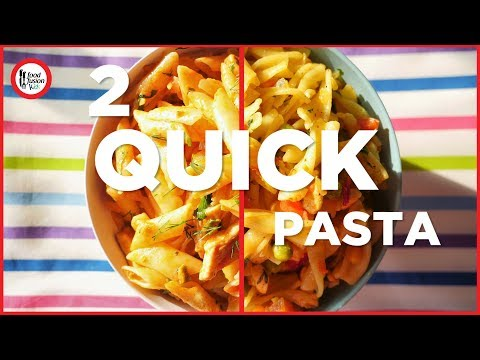 2 Quick Chicken Pastas for Kids by Food Fusion Kids