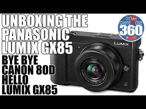 Panasonic GX85 Unboxing - Bye Bye Canon Forever, Well Maybe not yet