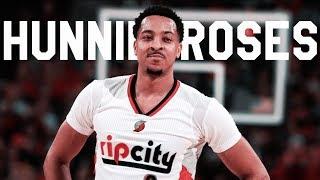"CJ McCollum ""100 Roses"" Blazers Mix | NBA Highlights 2017"
