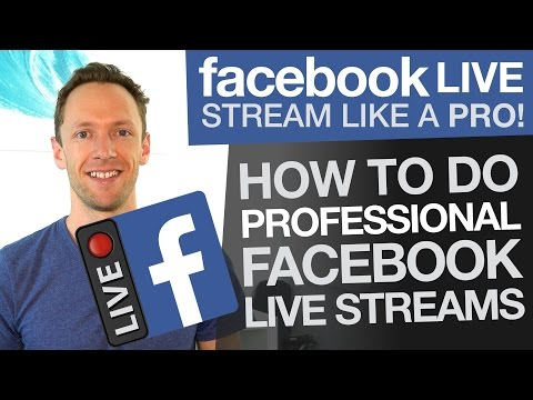 Facebook Live Stream like a Pro: How To Do Professional Facebook Livestreams (Wirecast)