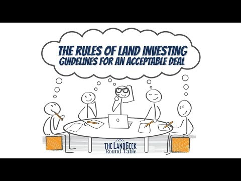 ROUND TABLE—The Rules Of Land Investing—Guidelines For An Acceptable Deal