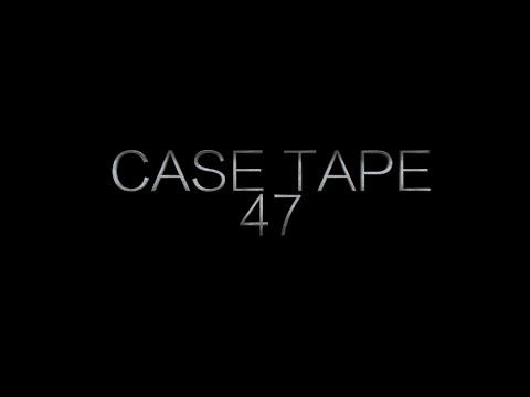 Case Tape:47
