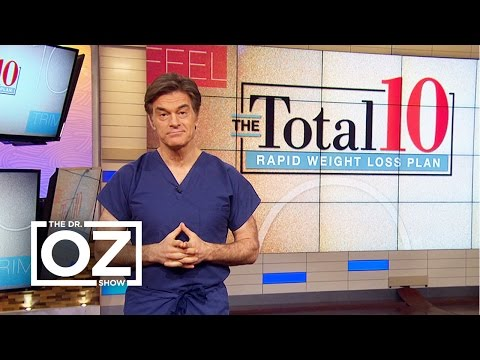 Dr. Oz Discusses the Total 10 Rapid Weight-Loss Plan