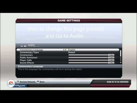 how to Change Fifa 13 Commentary language