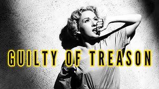 Guilty of Treason (1950) Biography, Drama, History Full Length Movie