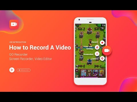 How to record a video with GO Recorder – Screen Recorder, Video Editor