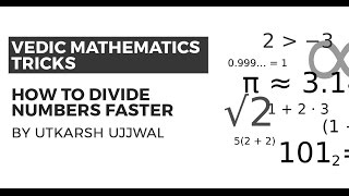 Vedic Maths Tricks to Divide Numbers Faster {UPSC CSE/IAS, SSC CGL/CHSL, Bank PO, Railways, CAT}