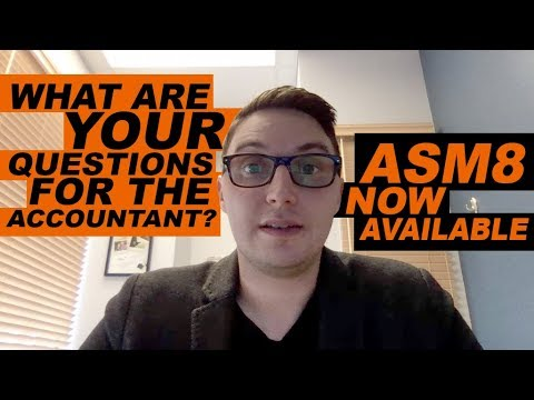 Your Questions for the Accountant + ASM8 Now Available