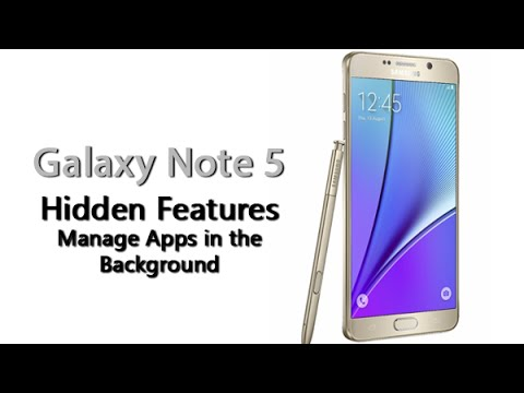Galaxy Note 5 - Hidden Feature - Manage Apps in the Background