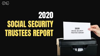 2020 SOCIAL SECURITY TRUSTEES REPORT (It's Wrong)