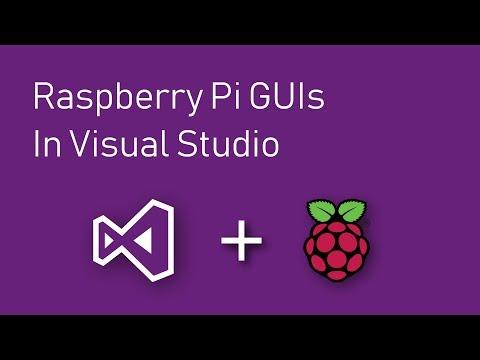 How To Create Custom GUI Apps For Raspberry Pi Using Visual Studio