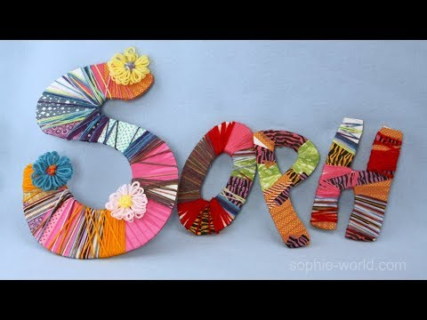 How to Make Yarn Letters | Sophie's World