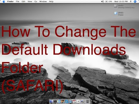 How to change the default download place in safari on mac.