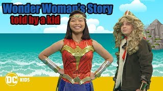 Wonder Woman's Origin Story – Told by a Kid! | DC Kids Show