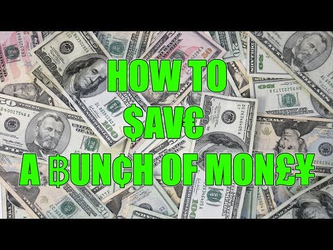 How To SAVE a BUNCH OF MONEY!!!