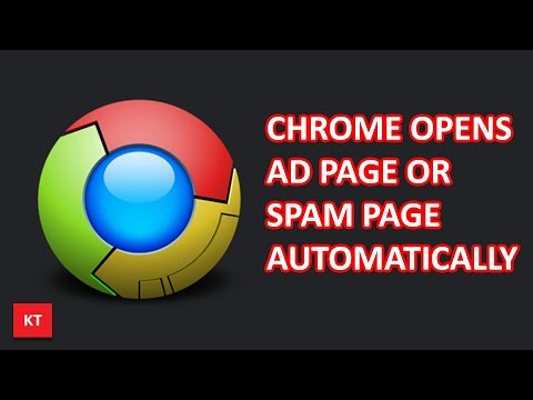Chrome opens spam page or ad page automatically in new tab