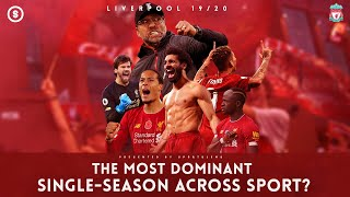 Liverpool 19/20 - The Most Dominant Single-Season Across Sport? | Sportslens