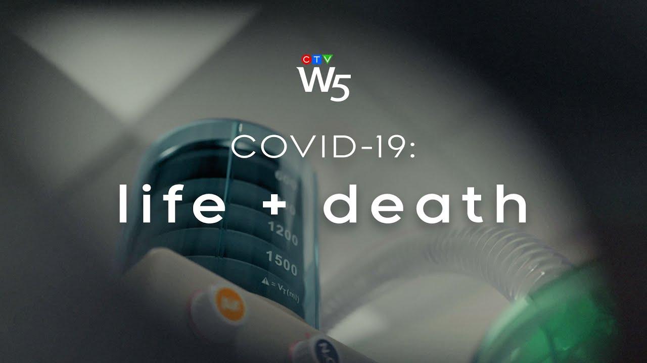 W5: Inside a COVID-19 intensive care unit