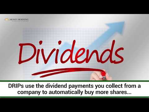 Here's How DRIPs (Dividend Reinvestment Programs) Work