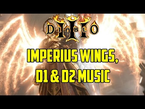 Diablo 3 - Imperius Wings, D1 & D2 Music
