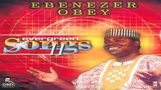 Chief Commander Ebenezer Obey - Kini A Ti Ma Se Aiye Yi Si (Official Audio)