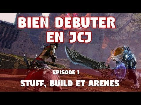 Guild Wars 2 [TUTO] BIEN DEBUTER EN JCJ [Ep. 1] Stuff, Build et arènes