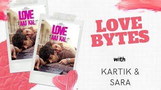 Kartik Aaryan & Sara Ali Khan reveal first kiss, first crush & love bite   Love Bytes   RJ Sangy