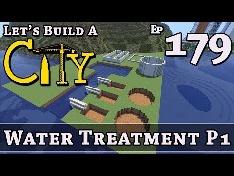 How To Build A City :: Minecraft :: Water Treatment P1 :: E179