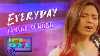 Janine Teñoso — Everyday ( Agot Isidro Cover)   LIVE! On Air