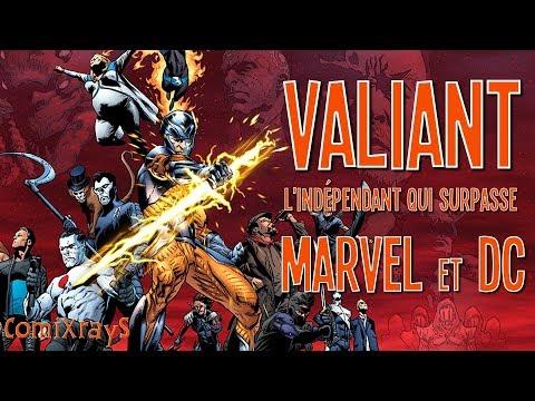 VALIANT COMICS : L'INDÉPENDANT QUI SURPASSE MARVEL ET DC ! - ComiXrayS