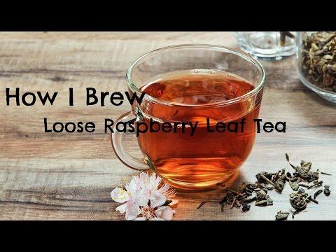 How to Brew Loose Leaf Rasberry Leaf Tea
