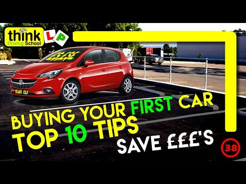 Top 10 Tips & Advice To Buying Your First Car,  Think Driving School