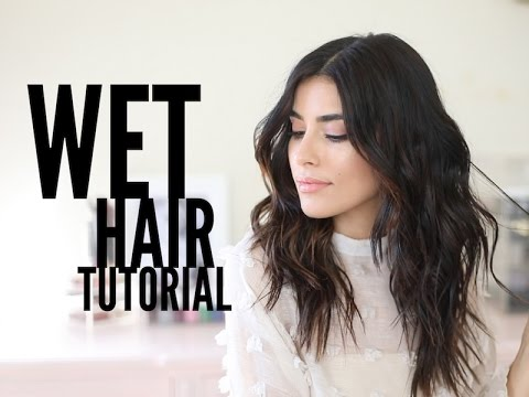 How to Create the Wet Hair Look (Tutorial)