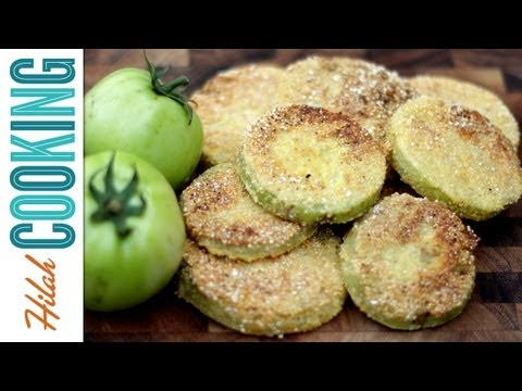 How To Make Fried Green Tomatoes | Hilah Cooking