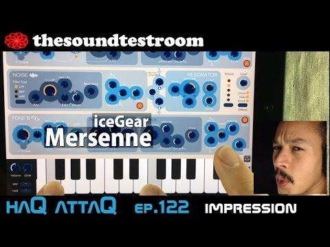 iceGear Mersenne Melodic Percussion Synth for iPad │ Quick Impression - haQ attaQ 122