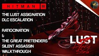 HITMAN 3   The Lust Assignation DLC   Ratiocination \u0026 The Great Pretenders   Walkthrough
