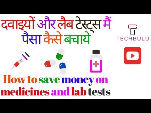 How to Save Money on Medicines and Lab Tests - Easily