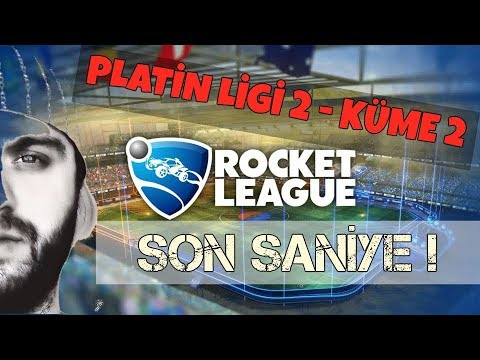 Rocket League : Türkçe - Platin Ligi 2 Küme 2 - Son Saniye Golü !