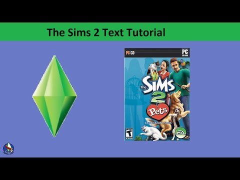 The Sims 2 Text Tutorial: Pets expansion pack