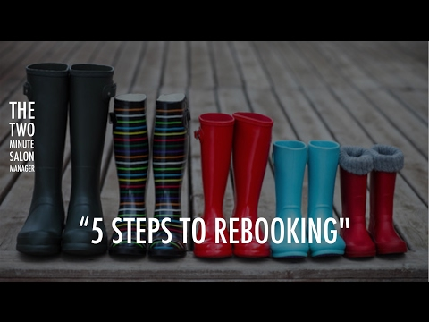 """How to run a successful salon business. """"5 steps to Rebooking"""""""
