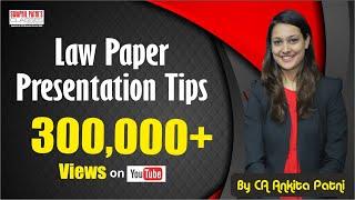 Law Paper Presentation Tips by CA Ankita Patni