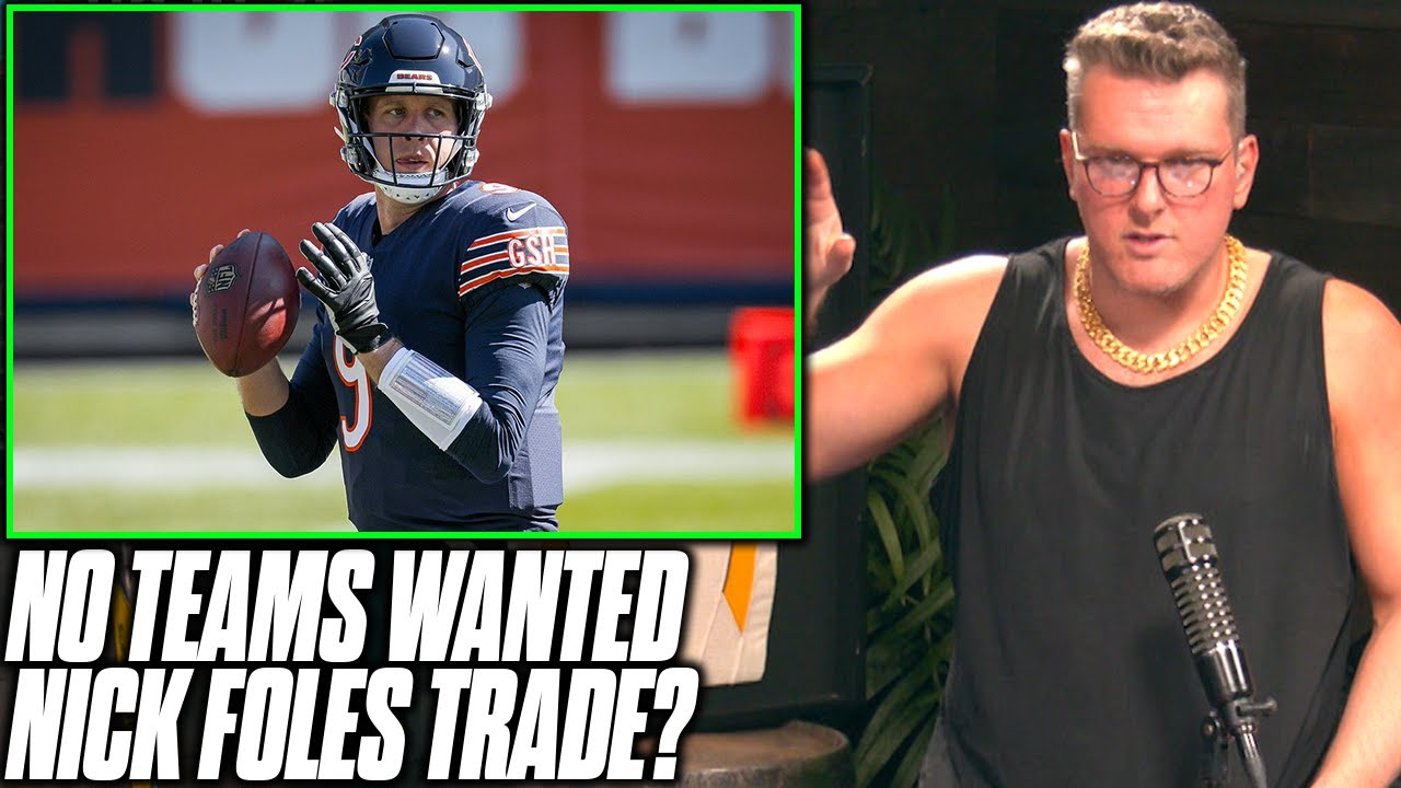 Pat McAfee Reacts To No Teams Wanting To Trade For Nick Foles