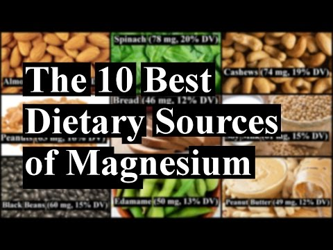 The 10 Best Natural Dietary Sources of Magnesium
