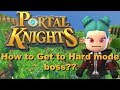 Portal Knights, How do you get to hard mode boss?